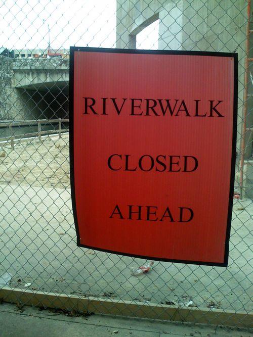 Riverwalk Closed