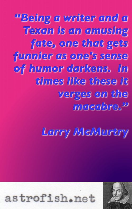 Larry McMurtry Quote